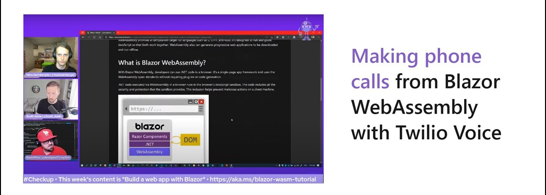 Screenshot of the .NET Docs Show stream with 3 facecam videos on Blazor WebAssembly shared using screensharing. Title: Making phone calls from Blazor WebAssembly with Twilio Voice.