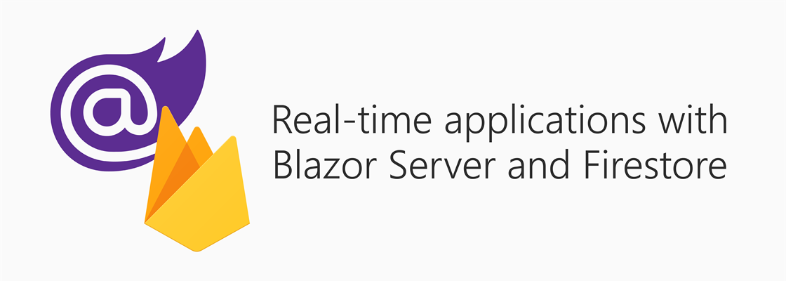 Blazor and Firebase logo alongside title: Real-time applications with Blazor Server and Firestore