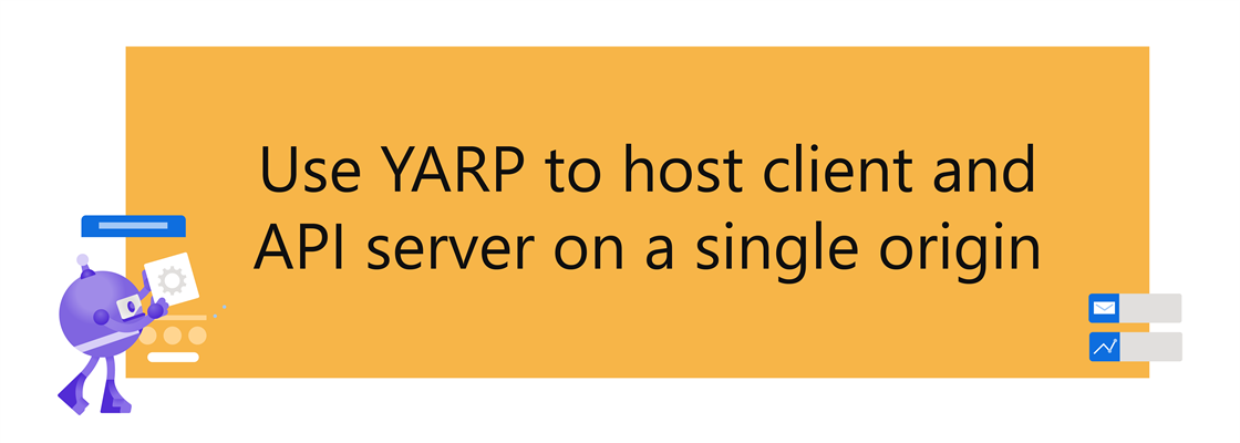 .NET Bot next to title: Use YARP to host client and API server on a single origin